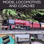 [PDF] [EPUB] Painting and Lining Model Locomotives and Coaches Download