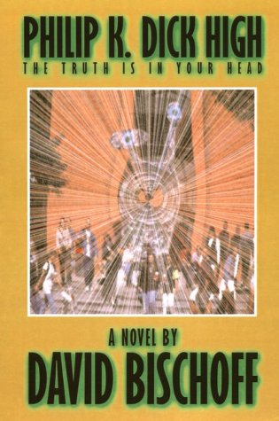 [PDF] [EPUB] Philip K. Dick High Download by David Bischoff