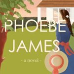 [PDF] [EPUB] Phoebe James: a novel Download