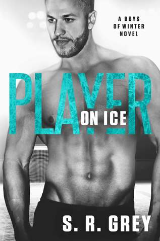 [PDF] [EPUB] Player on Ice (Boys of Winter #5) Download by S.R. Grey