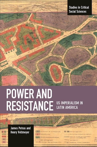[PDF] [EPUB] Power and Resistance: US Imperialism in Latin America Download by James F. Petras