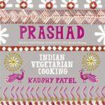 [PDF] [EPUB] Prashad Cookbook: Indian Vegetarian Cooking Download
