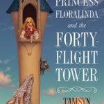 [PDF] [EPUB] Princess Floralinda and the Forty-Flight Tower Download