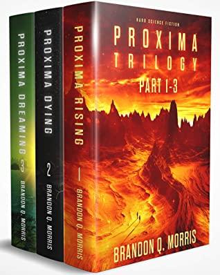 [PDF] [EPUB] Proxima Trilogy: Part 1-3: Hard Science Fiction Download by Brandon Q. Morris