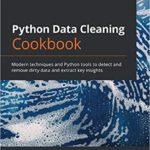 [PDF] [EPUB] Python Data Cleaning Cookbook Download