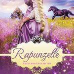 [PDF] [EPUB] Rapunzelle (Everland Ever After, #5) Download