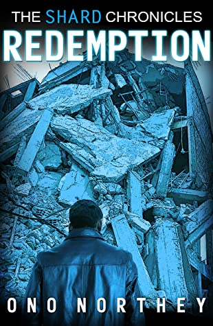 [PDF] [EPUB] Redemption: The Shard Chronicles (Urban Fantasy Series) Download by Ono Northey