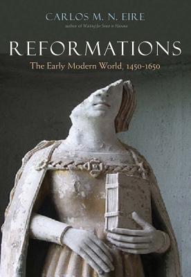 [PDF] [EPUB] Reformations: The Early Modern World, 1450-1650 Download by Carlos M.N. Eire