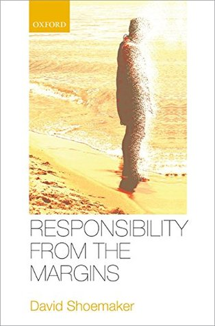 [PDF] [EPUB] Responsibility from the Margins Download by David Shoemaker