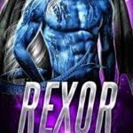 [PDF] [EPUB] Rexor (Stolen Warriors #1) Download