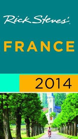 [PDF] [EPUB] Rick Steves' France 2014 Download by Rick Steves