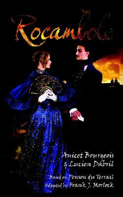 [PDF] [EPUB] Rocambole Download by Anicete Bourgeois