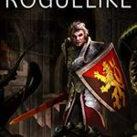 [PDF] [EPUB] Roguelike: LitRPG Book Download