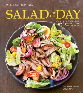 [PDF] [EPUB] Salad of the Day (Williams-Sonoma): 365 Recipes for Every Day of the Year Download by Georgeanne Brennan
