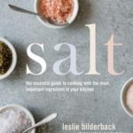 [PDF] [EPUB] Salt: The Essential Guide to Cooking with the Most Important Ingredient in Your Kitchen Download