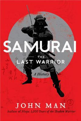 [PDF] [EPUB] Samurai: A History Download by John Man