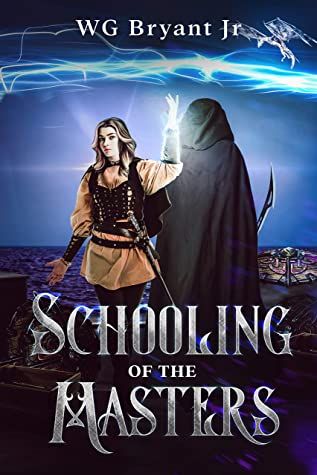 [PDF] [EPUB] Schooling of the Masters Download by W.G. Bryant Jr.