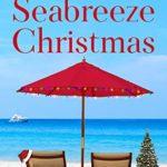 [PDF] [EPUB] Seabreeze Christmas (Summer Beach #4) Download