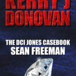 [PDF] [EPUB] Sean Freeman (The DCI Jones Casebook #1) Download