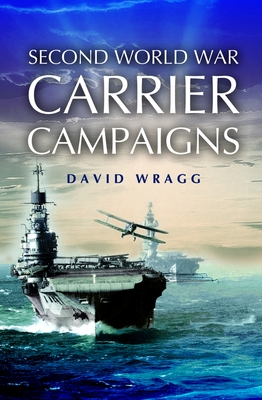 [PDF] [EPUB] Second World War Carrier Campaigns Download by David Wragg