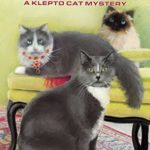 [PDF] [EPUB] Secrets, Trickery, and Meows (A Klepto Cat Mystery #27) Download