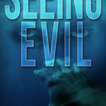 [PDF] [EPUB] Seeing Evil (Cycle of Evil #1) Download