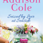 [PDF] [EPUB] Seized by Love at Seaside (Sweet with Heat: Seaside Summers #7) Download