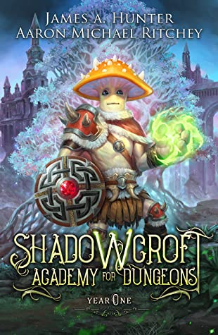 [PDF] [EPUB] Shadowcroft Academy For Dungeons: Year One Download by James A. Hunter
