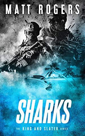 [PDF] [EPUB] Sharks (King and Slater #6) Download by Matt   Rogers