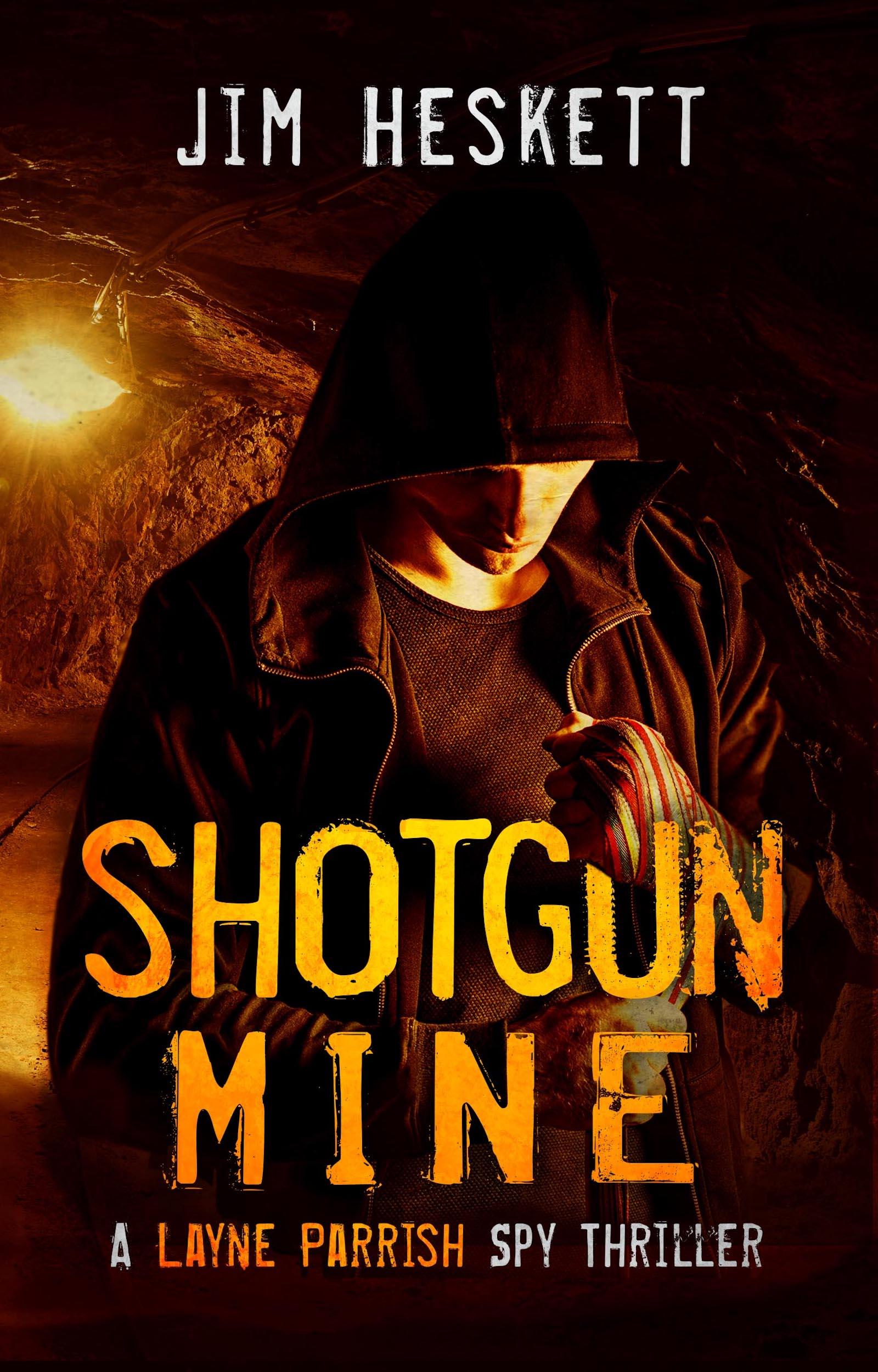 [PDF] [EPUB] Shotgun Mine (Layne Parrish #6) Download by Jim Heskett