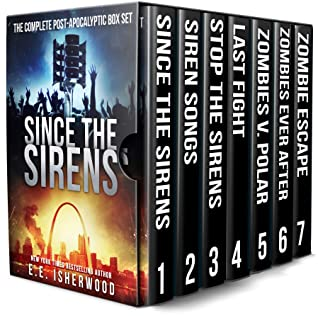 [PDF] [EPUB] Since the Sirens: The Complete Post-Apocalyptic Box Set: A Zombie Survival Series Download by EE Isherwood