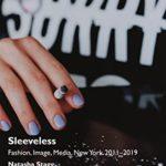 [PDF] [EPUB] Sleeveless: Fashion, Image, Media, New York 2011–2019 Download