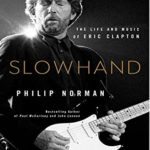 [PDF] [EPUB] Slowhand: The Life and Music of Eric Clapton Download