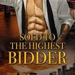 [PDF] [EPUB] Sold To The Highest Bidder Download
