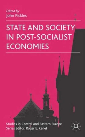 [PDF] [EPUB] State and Society in Post-Socialist Economies Download by Robert M. Jenkins