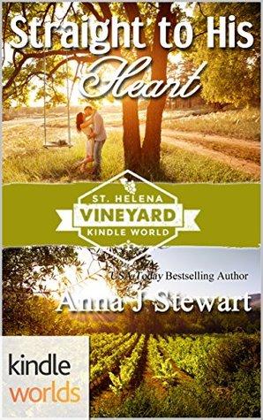 [PDF] [EPUB] Straight To His Heart (St. Helena Vineyard) Download by Anna J. Stewart