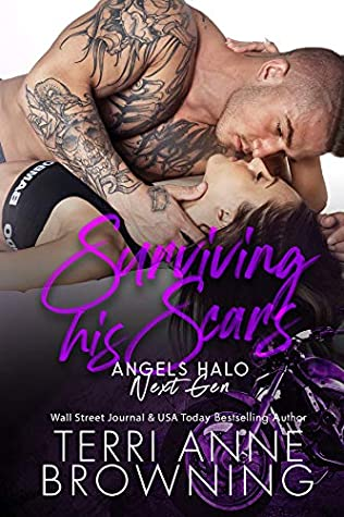 [PDF] [EPUB] Surviving His Scars (Angels Halo MC Next Gen #4) Download by Terri Anne Browning