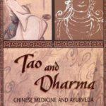 [PDF] [EPUB] Tao and Dharma: Chinese Medicine and Ayurveda Download