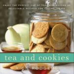 [PDF] [EPUB] Tea and Cookies: Enjoy the Perfect Cup of Tea–with Dozens of Delectable Recipes for Teatime Treats Download