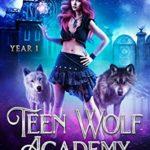 [PDF] [EPUB] Teen Wolf Academy: Year One Download