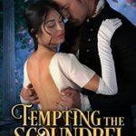 [PDF] [EPUB] Tempting the Scoundrel (The Seven Curses of London, #5) Download