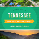 [PDF] [EPUB] Tennessee Off the Beaten Path(r): Discover Your Fun Download