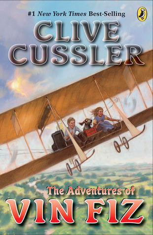 [PDF] [EPUB] The Adventures of Vin Fiz (Lacey and Casey, #1) Download by Clive Cussler