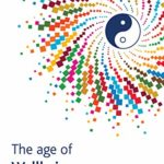 [PDF] [EPUB] The Age of Wellbeing – A new leadership model for a happier world Download