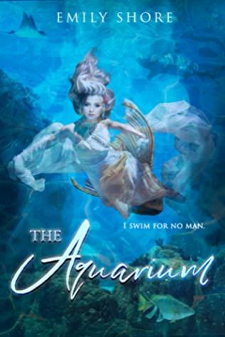 [PDF] [EPUB] The Aquarium (The Uncaged, #5) Download by Emily  Shore