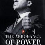 [PDF] [EPUB] The Arrogance of Power: The Secret World of Richard Nixon Download