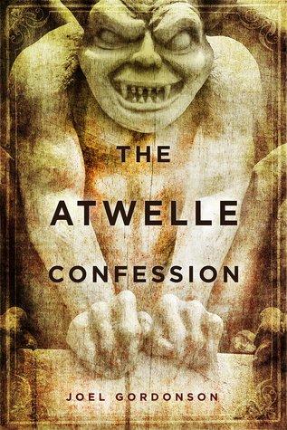 [PDF] [EPUB] The Atwelle Confession Download by Joel Gordonson