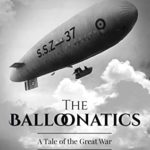 [PDF] [EPUB] The Balloonatics: A Tale of the Great War Download