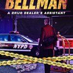 [PDF] [EPUB] The Bellman: A drug dealer's assistant Download