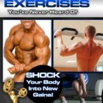 [PDF] [EPUB] The Best Exercises You've Never Heard of: Shock Your Body Into New Gains Download